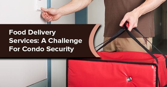 Food Delivery Services: A Challenge For Condo Security